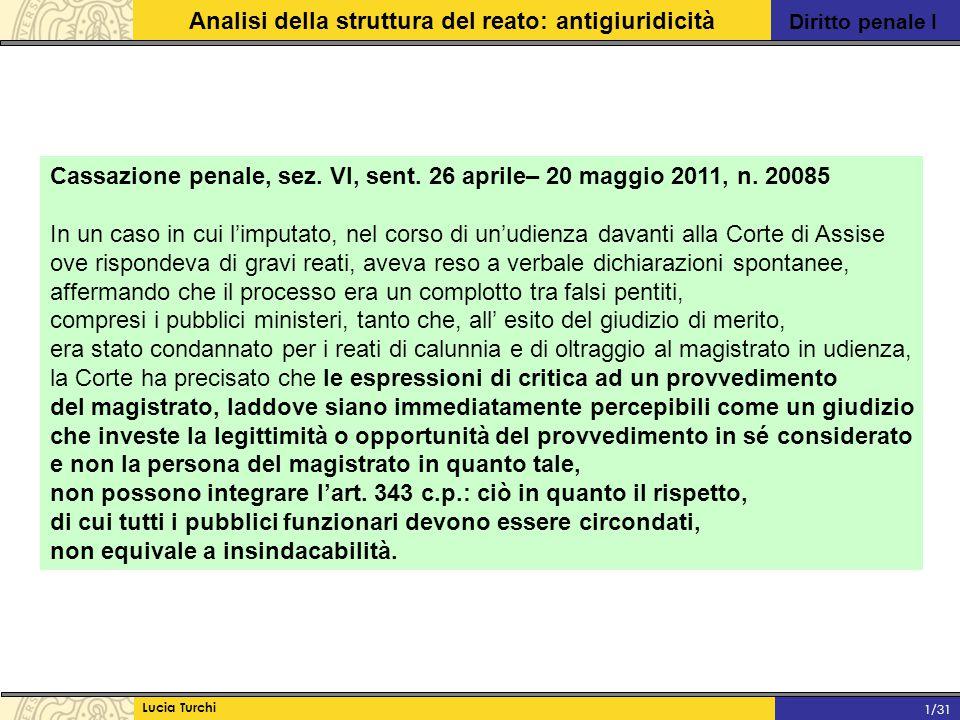 Cassazione penale, sez. VI, sent. 26 aprile– 20 maggio 2011, n. 20085