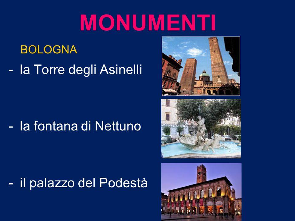 MONUMENTI la Torre degli Asinelli la fontana di Nettuno