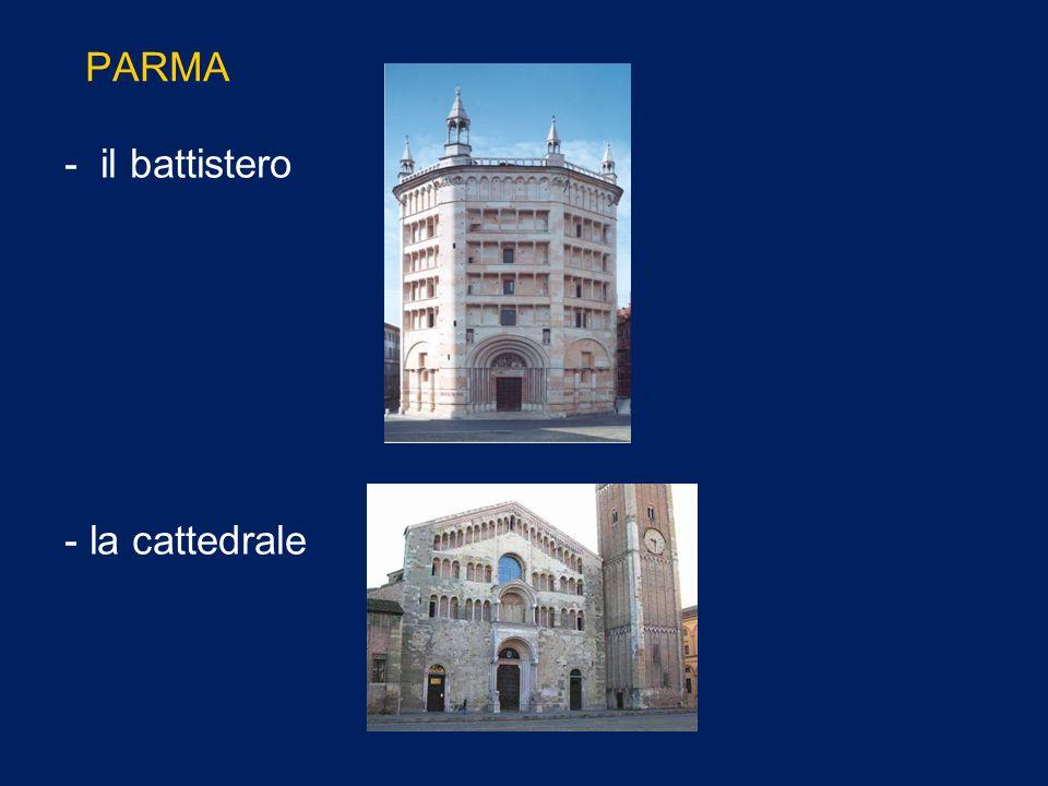 PARMA - il battistero - la cattedrale