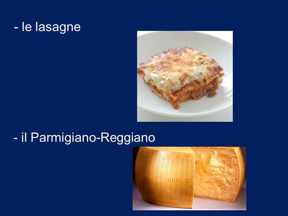 - il Parmigiano-Reggiano