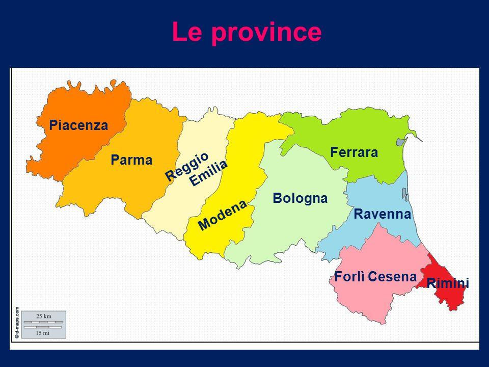 Le province Piacenza Ferrara Reggio Emilia Parma Bologna Modena