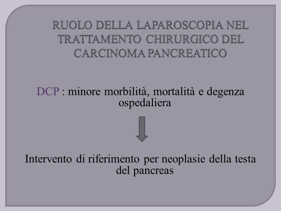 DCP : minore morbilità, mortalità e degenza ospedaliera