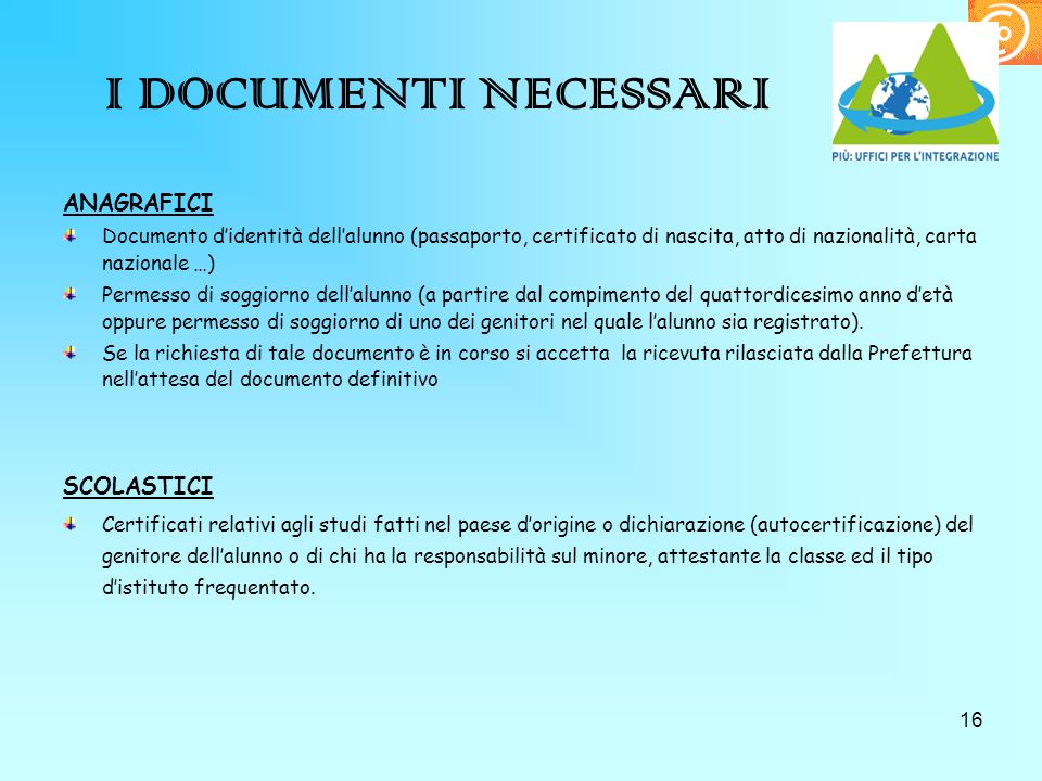 I DOCUMENTI NECESSARI ANAGRAFICI SCOLASTICI