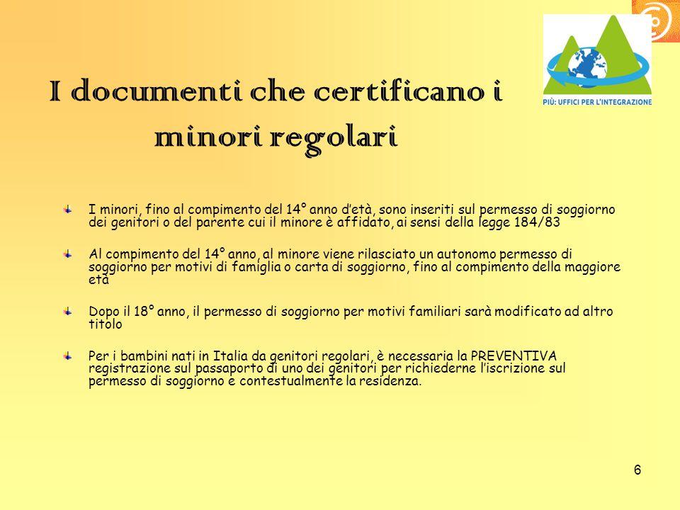 I documenti che certificano i minori regolari