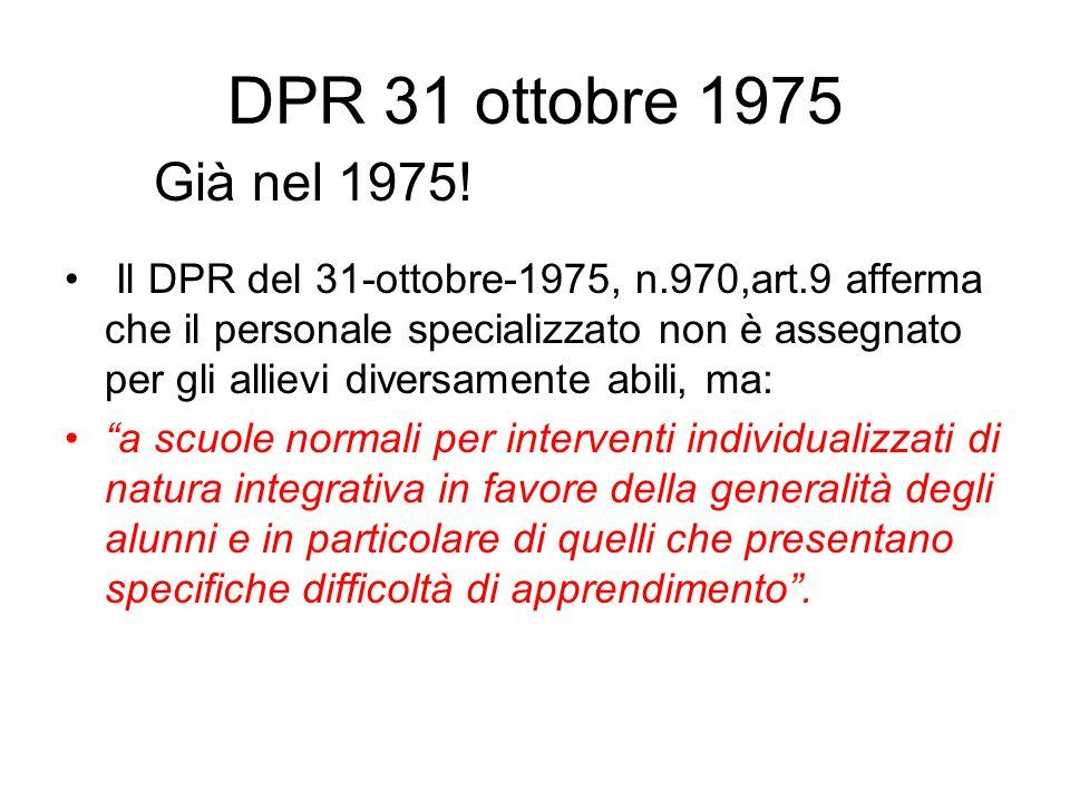 DPR 31 ottobre 1975 Già nel 1975!
