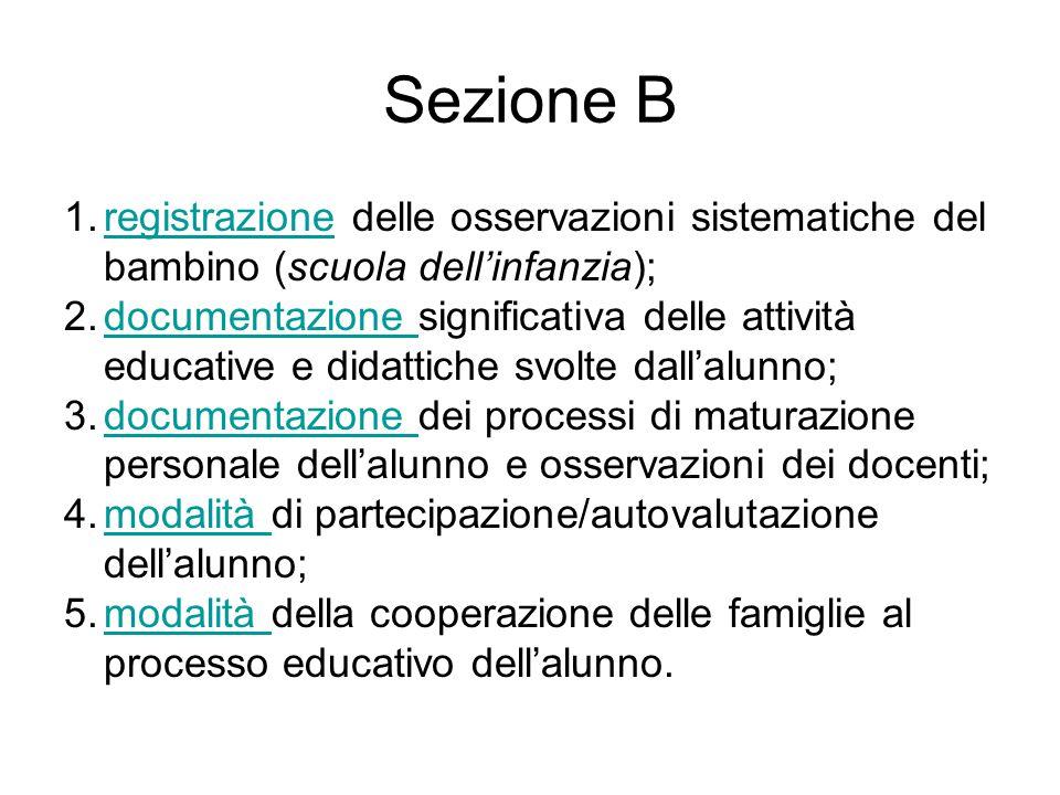 Sezione B registrazione delle osservazioni sistematiche del bambino (scuola dell'infanzia);
