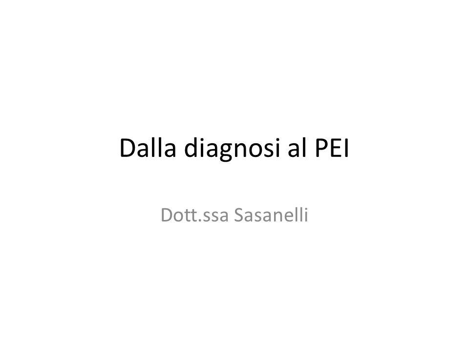 Dalla diagnosi al PEI Dott.ssa Sasanelli