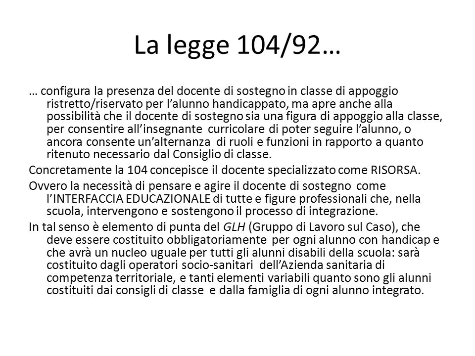 La legge 104/92…