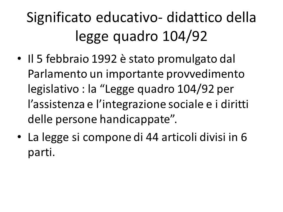 Significato educativo- didattico della legge quadro 104/92