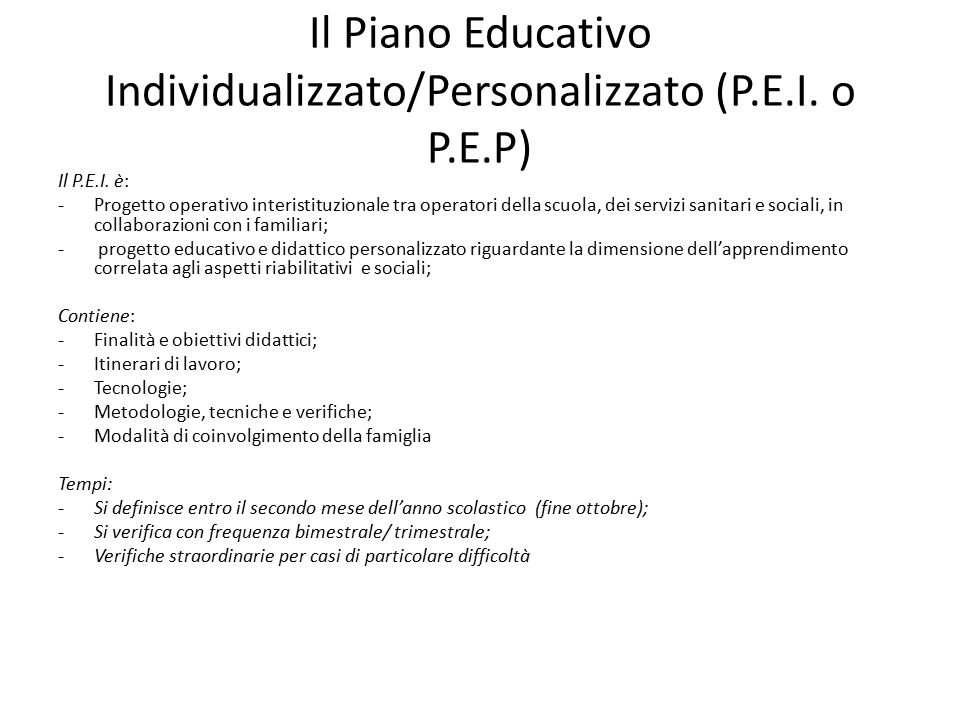 Il Piano Educativo Individualizzato/Personalizzato (P.E.I. o P.E.P)