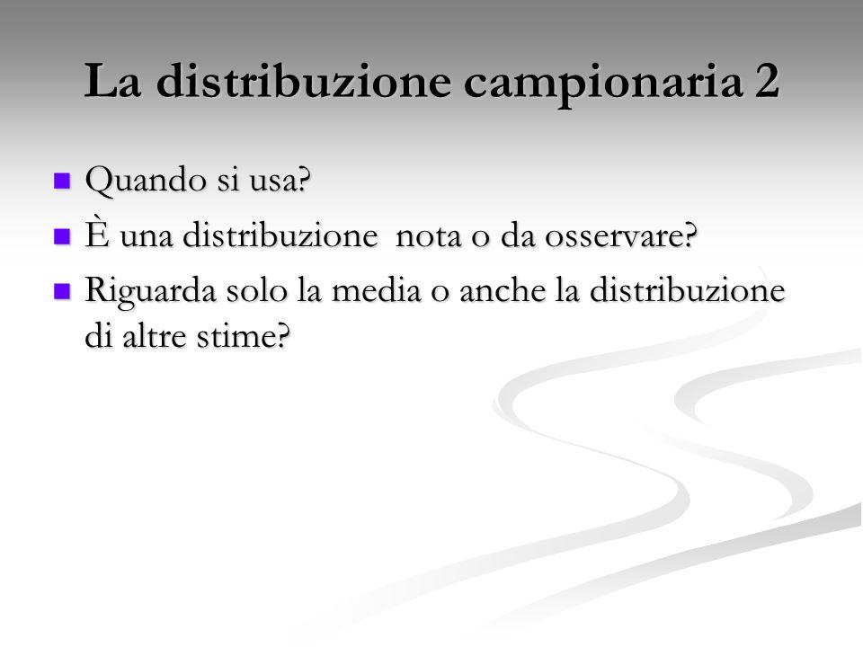 La distribuzione campionaria 2