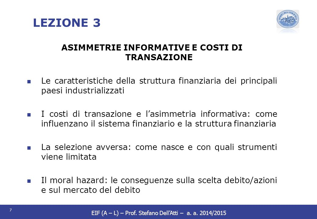 ASIMMETRIE INFORMATIVE E COSTI DI TRANSAZIONE