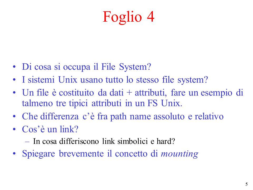 Foglio 4 Di cosa si occupa il File System