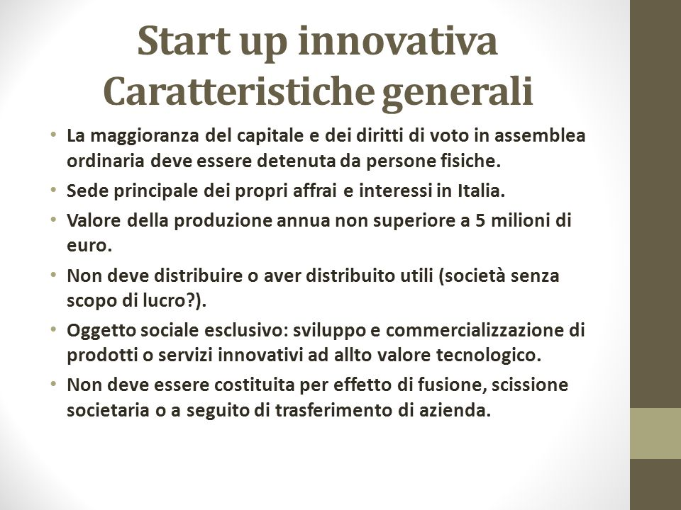 Start up innovativa Caratteristiche generali