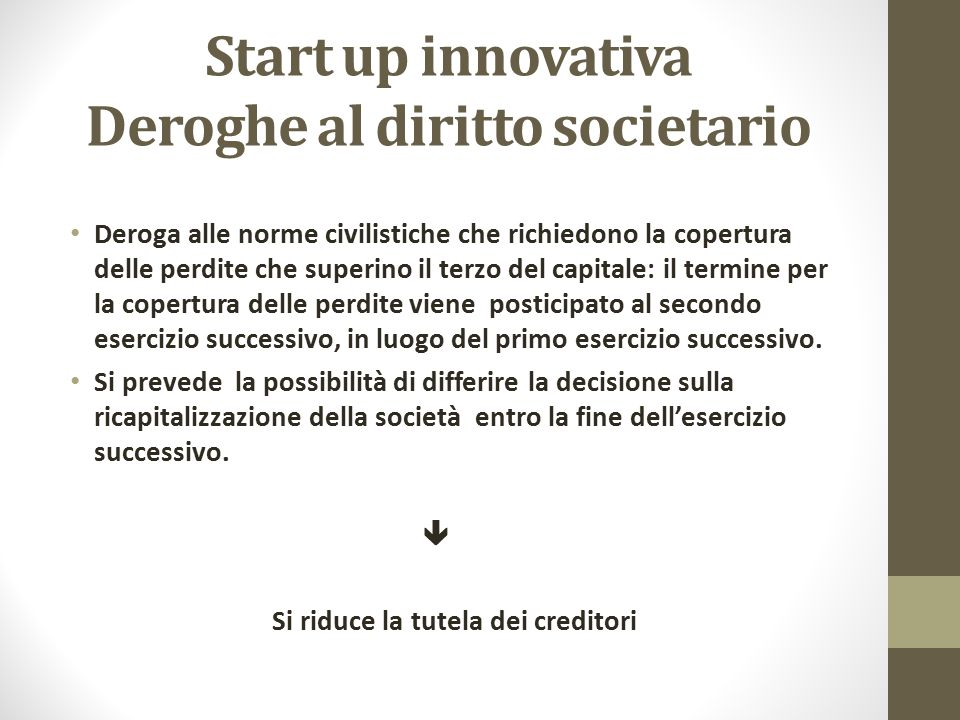 Start up innovativa Deroghe al diritto societario