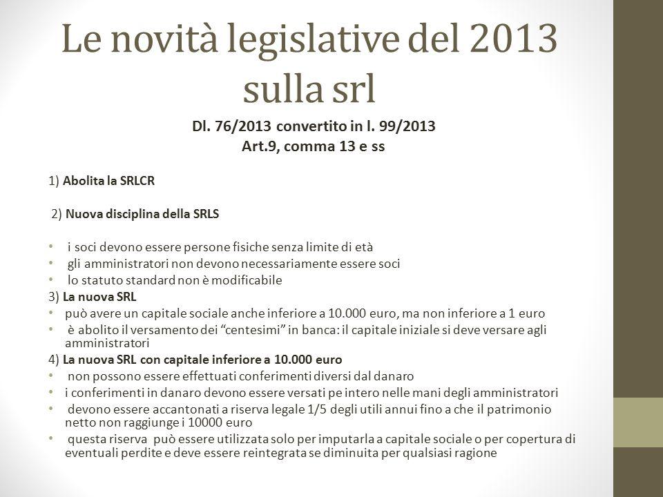Le novità legislative del 2013 sulla srl
