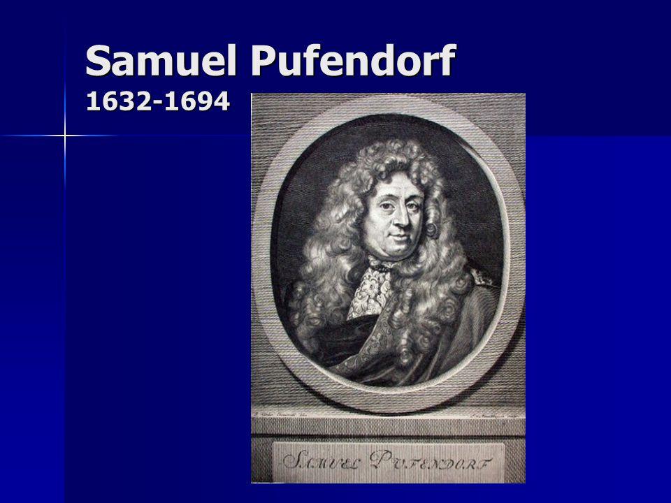 Samuel Pufendorf 1632-1694