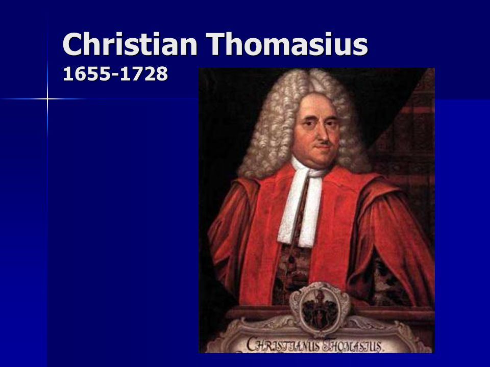 Christian Thomasius 1655-1728