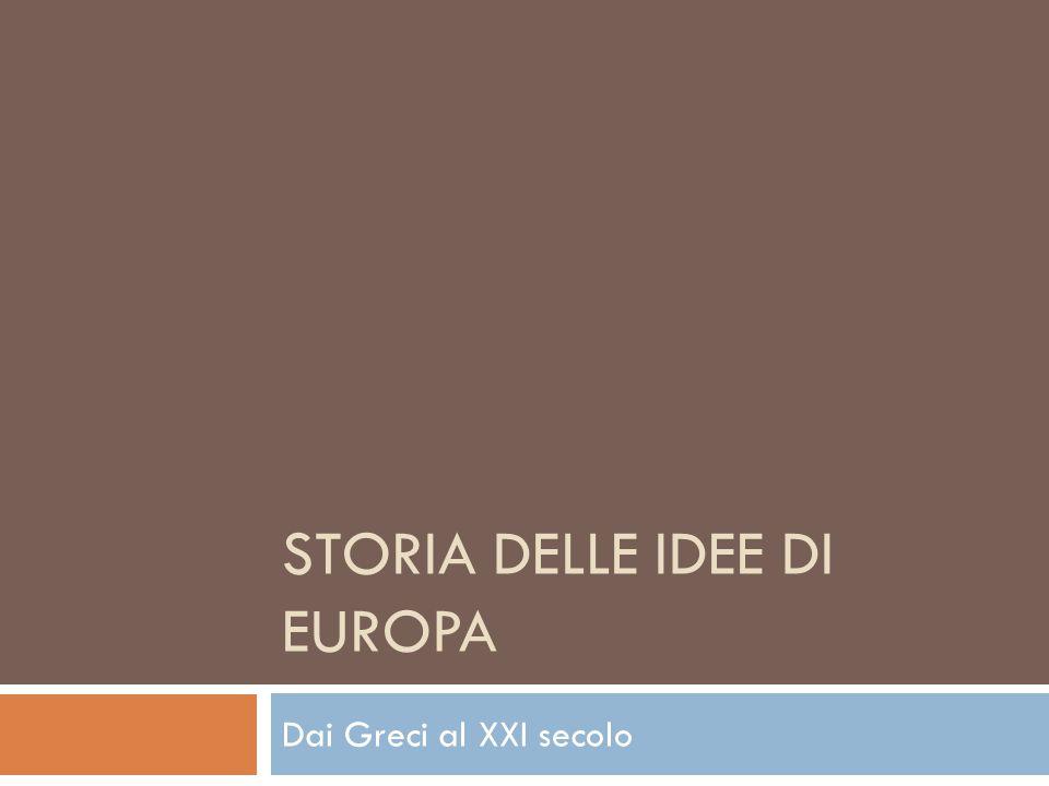 STORIA DELLE IDEE DI EUROPA