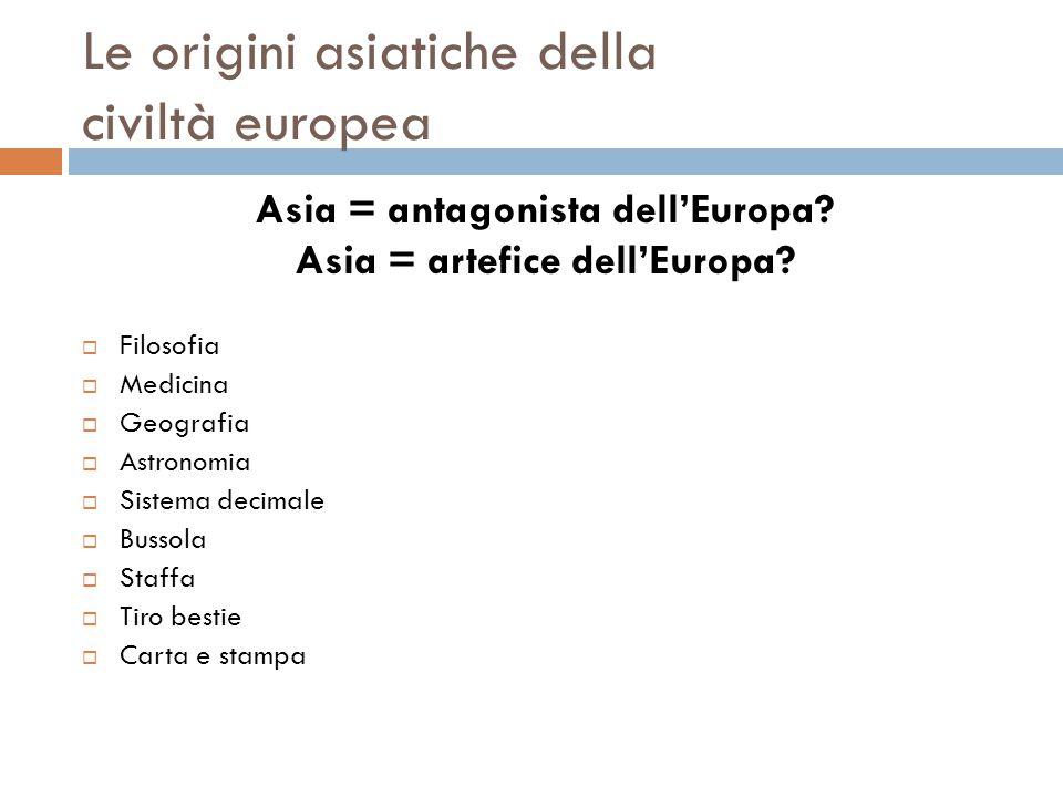 Le origini asiatiche della civiltà europea