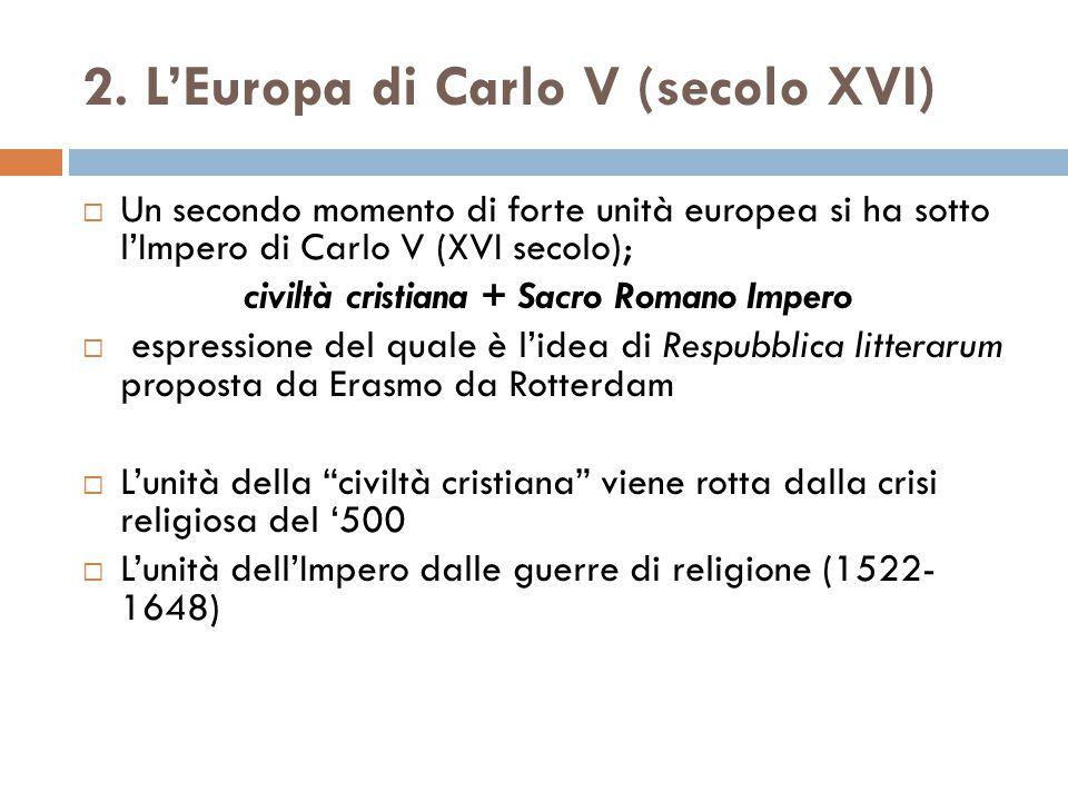 2. L'Europa di Carlo V (secolo XVI)