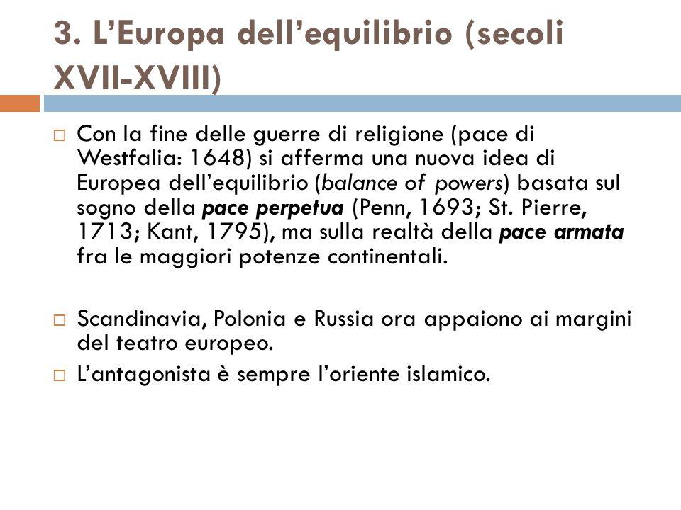 3. L'Europa dell'equilibrio (secoli XVII-XVIII)