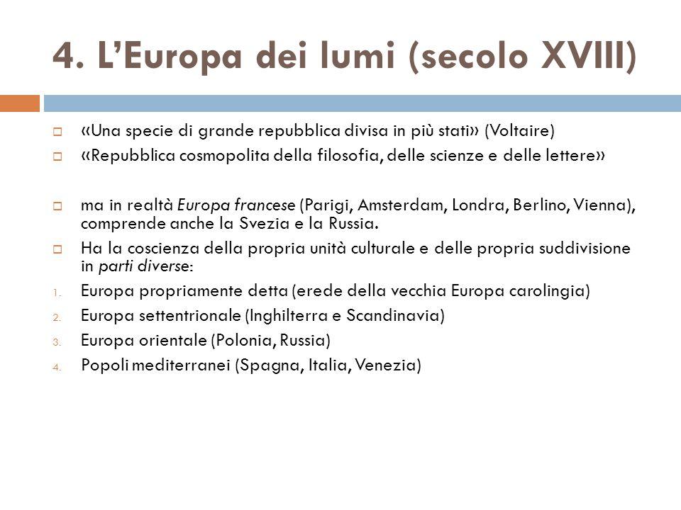 4. L'Europa dei lumi (secolo XVIII)