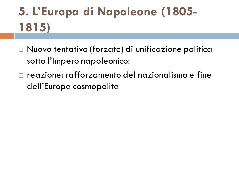 5. L'Europa di Napoleone (1805-1815)
