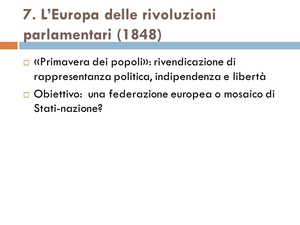 7. L'Europa delle rivoluzioni parlamentari (1848)