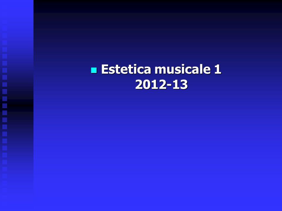 Estetica musicale 1 2012-13
