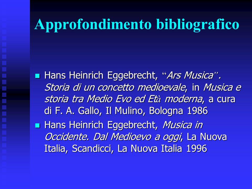 Approfondimento bibliografico