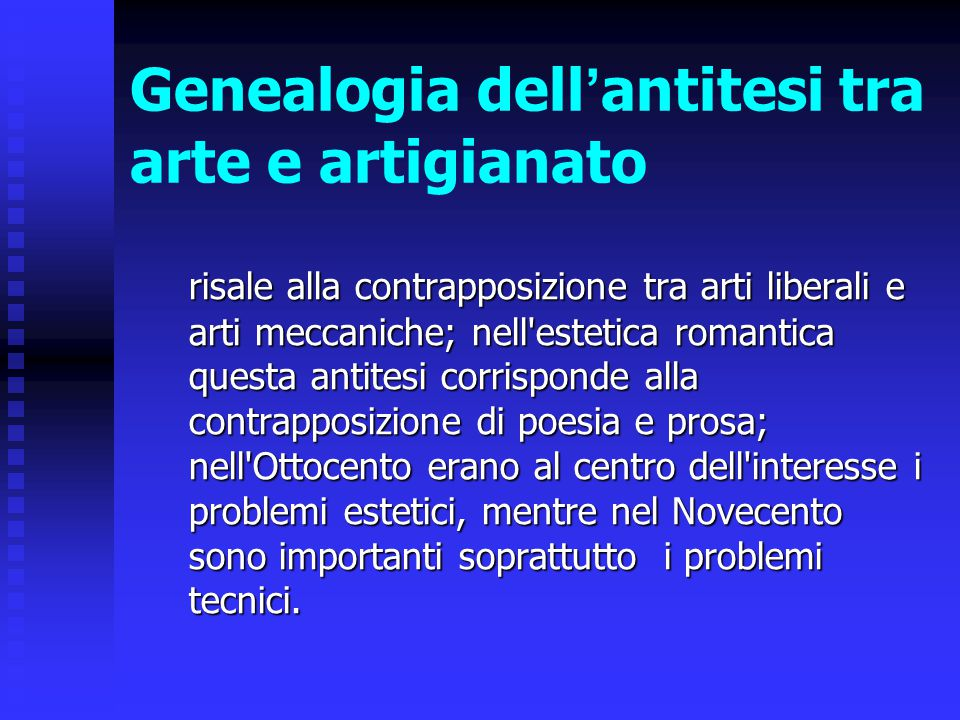 Genealogia dell'antitesi tra arte e artigianato
