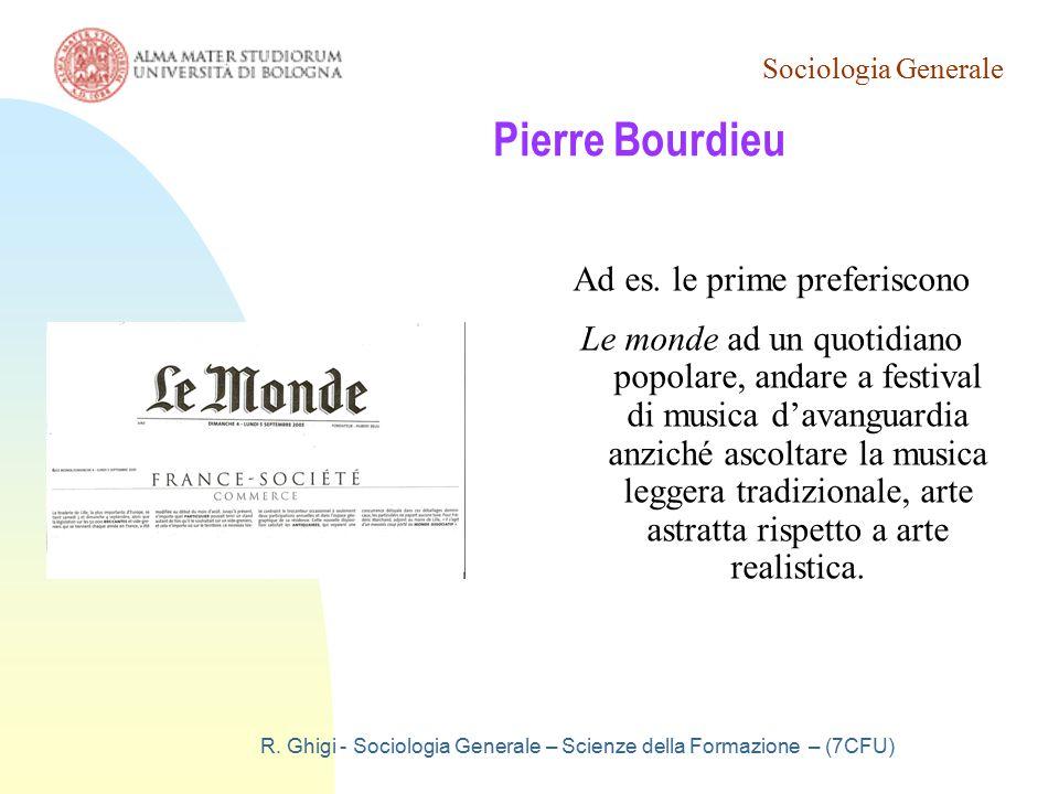 Pierre Bourdieu Ad es. le prime preferiscono