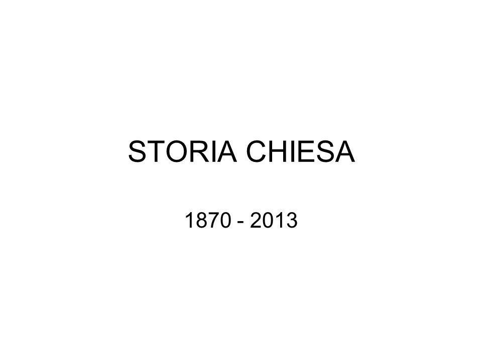 STORIA CHIESA 1870 - 2013