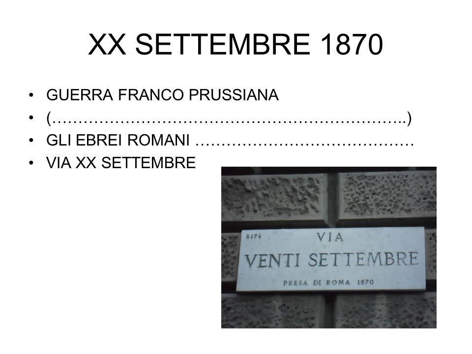XX SETTEMBRE 1870 GUERRA FRANCO PRUSSIANA (…………………………………………………………..)