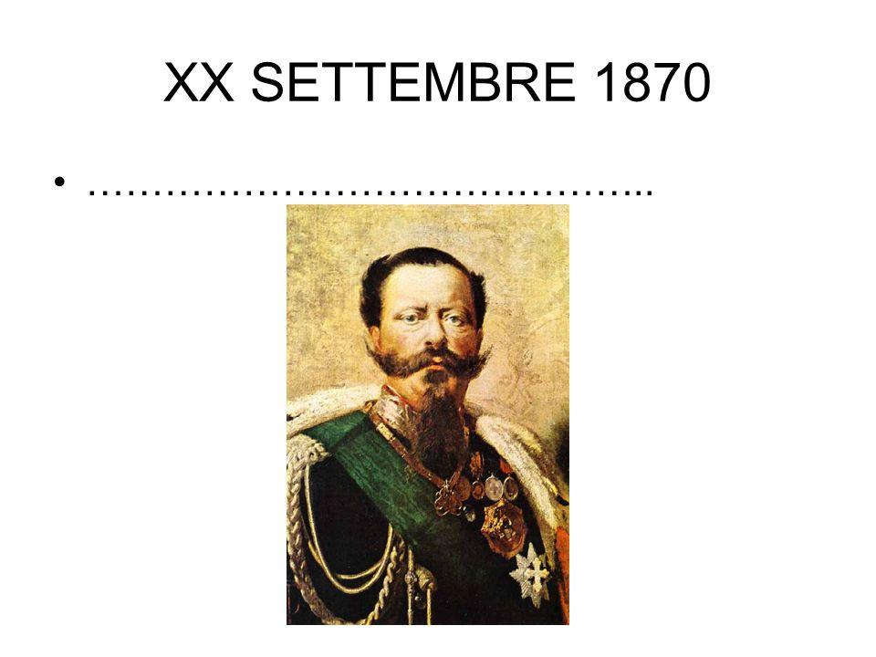 XX SETTEMBRE 1870 ……………………………………..