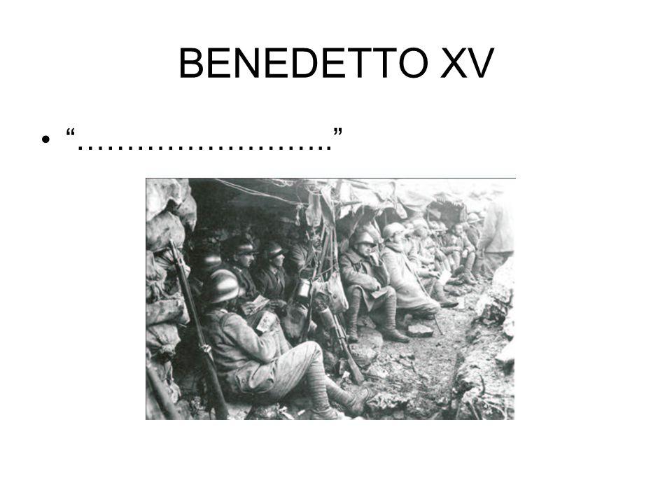 BENEDETTO XV ……………………..