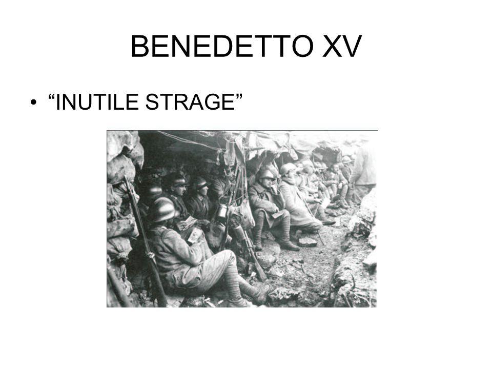 BENEDETTO XV INUTILE STRAGE