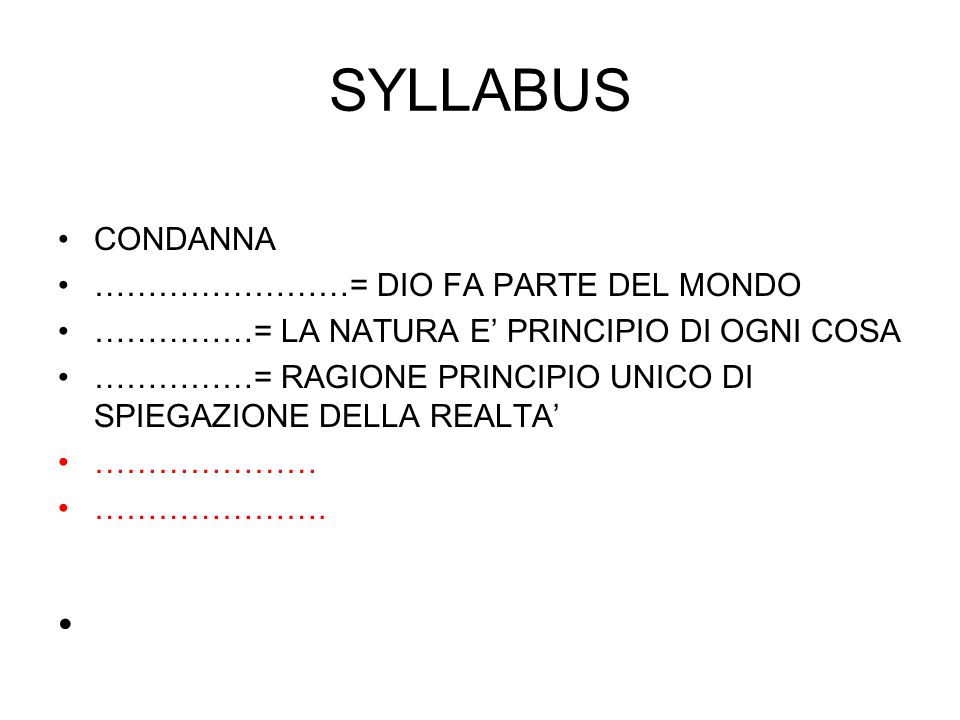 SYLLABUS CONDANNA ……………………= DIO FA PARTE DEL MONDO