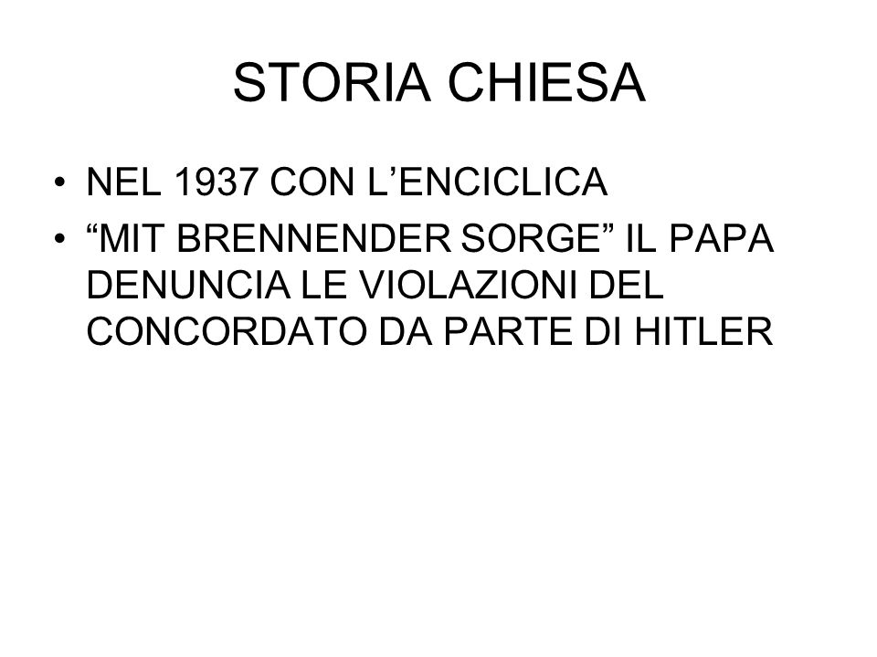 STORIA CHIESA NEL 1937 CON L'ENCICLICA