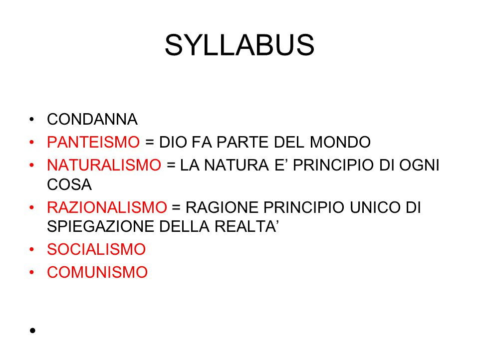 SYLLABUS CONDANNA PANTEISMO = DIO FA PARTE DEL MONDO