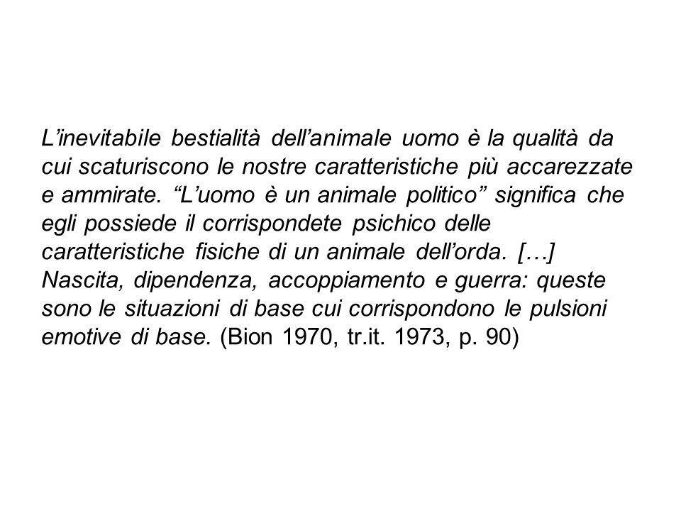 L'inevitabile bestialità dell'animale uomo è la qualità da cui scaturiscono le nostre caratteristiche più accarezzate e ammirate.