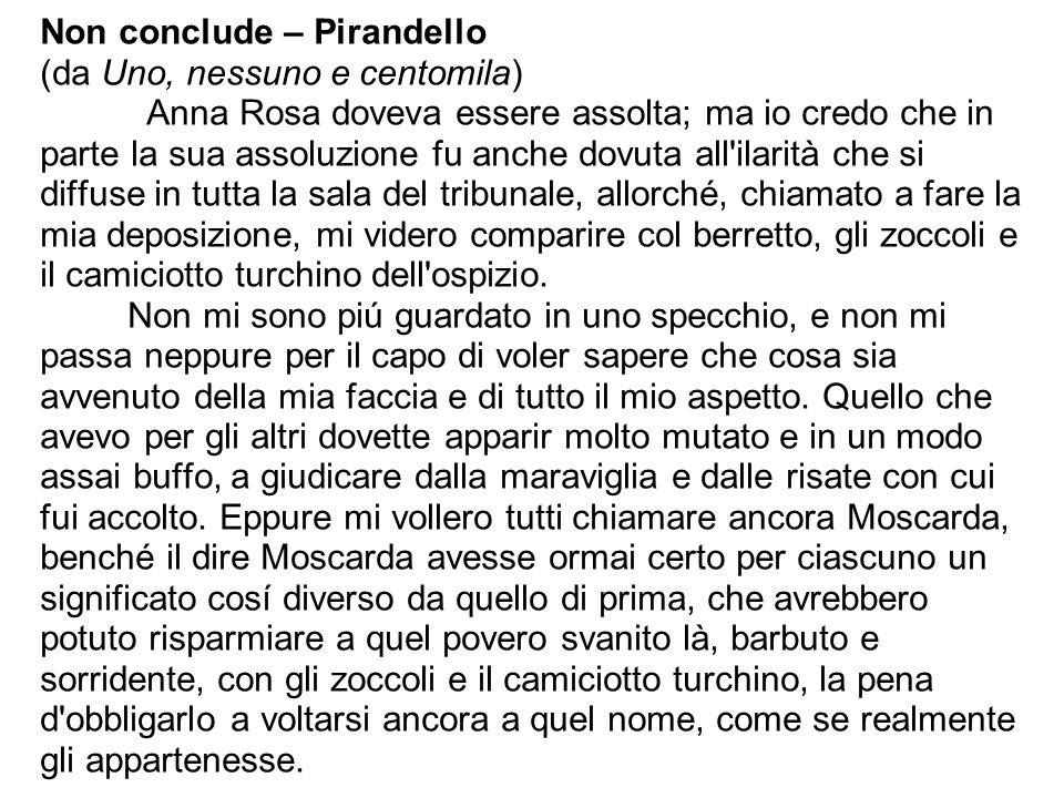 Non conclude – Pirandello (da Uno, nessuno e centomila)