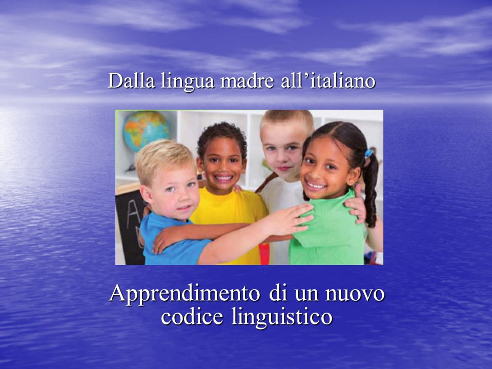 Dalla lingua madre all'italiano