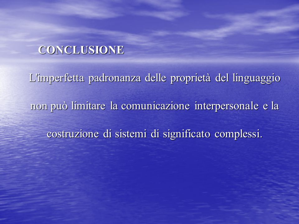 L imperfetta padronanza delle proprietà del linguaggio