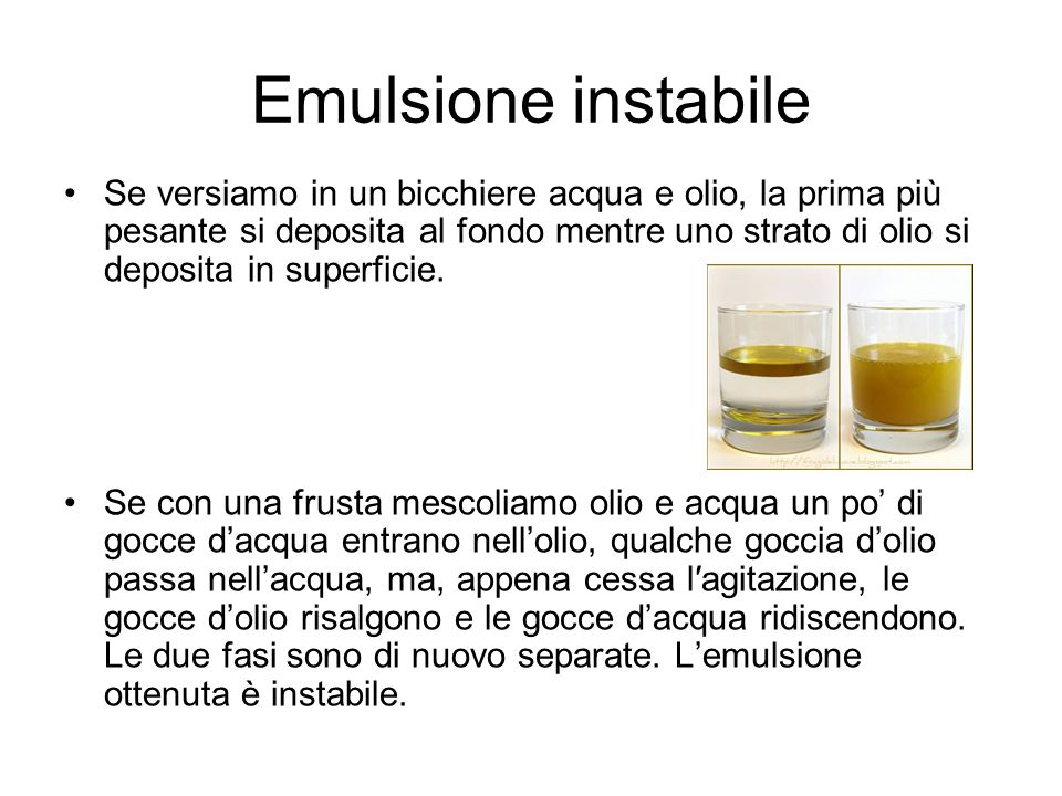 Emulsione instabile