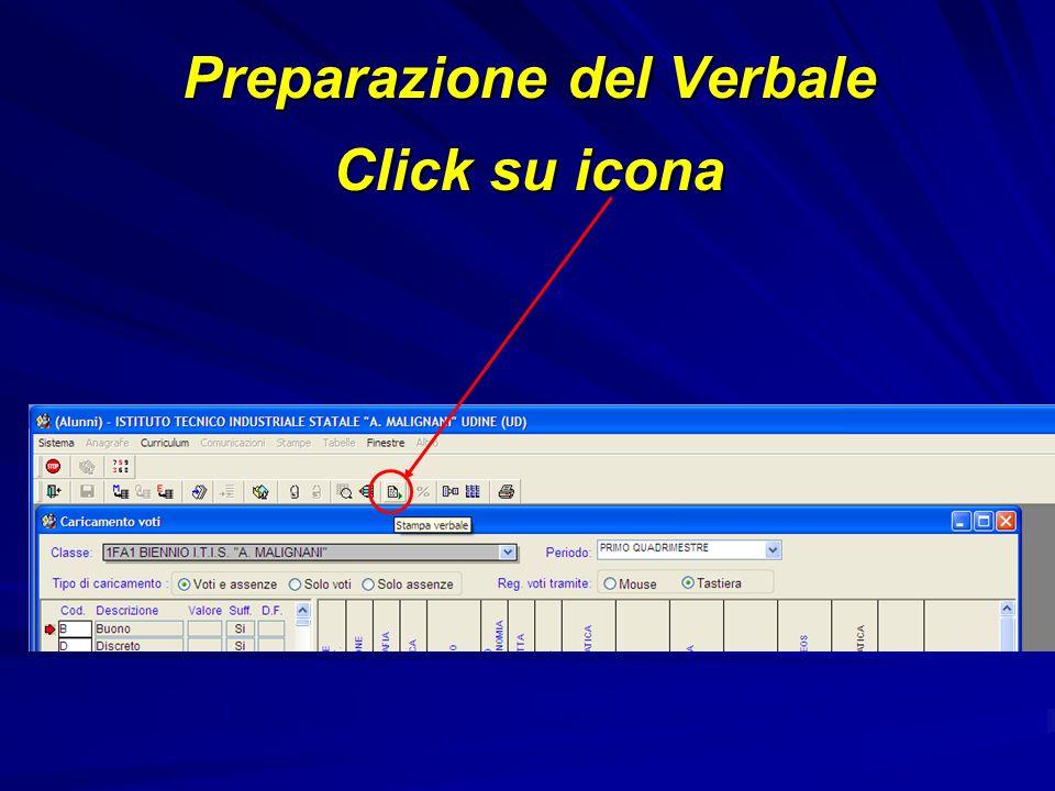Preparazione del Verbale Click su icona