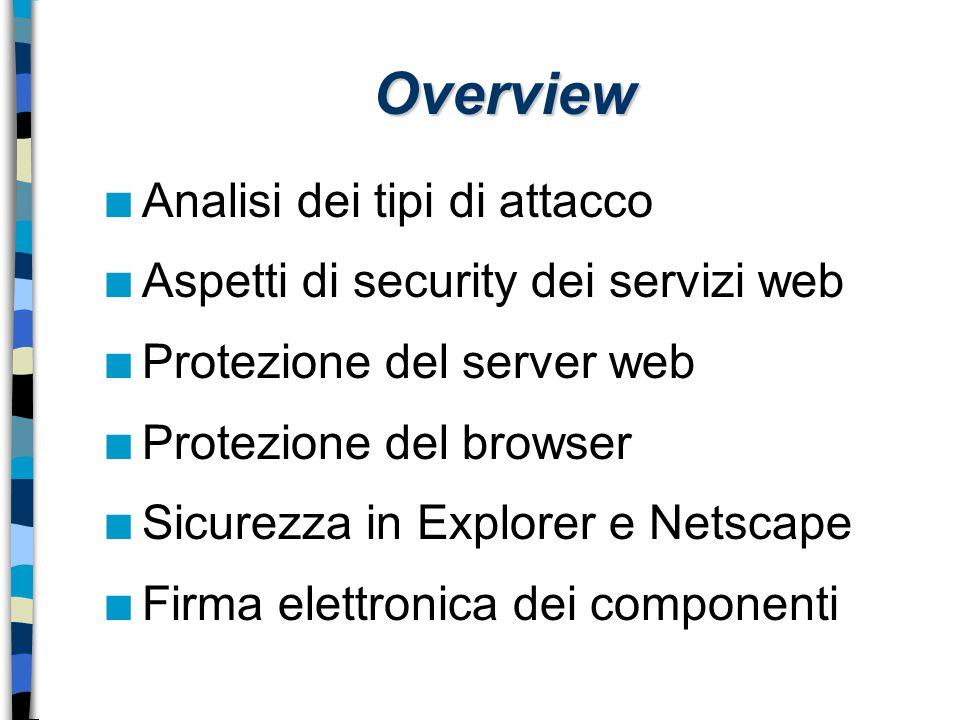 Overview Analisi dei tipi di attacco