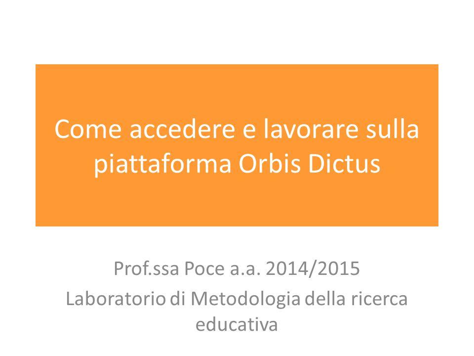 Come accedere e lavorare sulla piattaforma Orbis Dictus