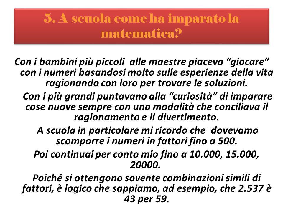 5. A scuola come ha imparato la matematica